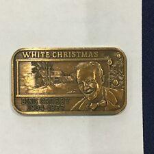 1977 Greathouse Bing Crosby White Christmas Ser #151 MOTA-2B Bronze Bar P2894