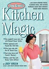 Joey Green's Kitchen Magic: 1,882 Quick Cooking Tricks, Cleaning Hints-ExLibrary