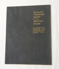 1940s(?), Dunlop Touring Maps of the British Isles, Sb, Ex Cond, Nice Maps!