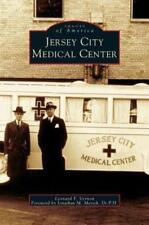 Jersey City Medical Center by Leonard F Vernon: New