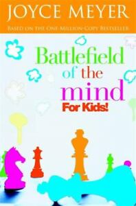 Battlefield of the Mind for Kids by Karen Moore and Joyce Meyer (2006, Perfect)