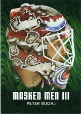 10/11 BETWEEN THE PIPES MASKED MEN III MASK #MM-42 PETER BUDAJ AVALANCHE *43807