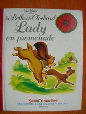 LIVREENFANT WALT DISNEY : BELLE & LE CLOCHARD: LADY EN PROMENADE – 1978 GENTIL
