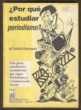 Teodulo Dominguez Book Por Que Estudiar Periodismo? 1994