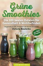 Grüne Smoothies: Die 100 besten Zutaten für Gesundheit &... | Buch | Zustand gut