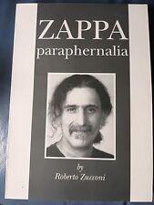 ZAPPA PARAPHERNALIA di Roberto Zucconi