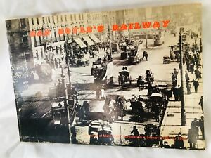 DAN BOYLE'S RAILWAY- A RECORD OF MANCHESTER TRAMWAYS 1901 to 1906 ,KIRBY 1974