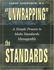 """""""Unwrapping"""" the Standards : A Simple Process to Make Standards Manageable"""