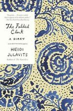 Julavits Heidi-The Folded Clock  BOOK NEW