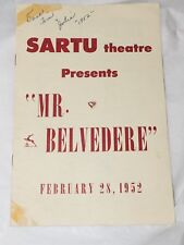 1952 SARTU THEATRE Presents MR. BELVEDERE Feb, 28,1952 Souvenir Program