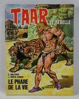 EO - TAAR Le rebelle tome 2 Le phare de la vie - MOLITERNI BROCAL - Dargaud 1977