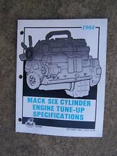 1984 Mack Truck 6 Cylinder Engine Tune Up Specifications Manual MORE IN STORE T