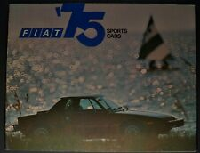 1975 Fiat Brochure 124 Sport Spider 124 Coupe 128 L X1/9 Excellent Original 75