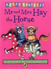 NEW - MR and MRS HAY the HORSE - HAPPY FAMILIES by Allan Ahlberg (original)