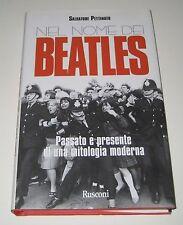 Salvatore Pettinato NEL NOME DEI BEATLES Rusconi 1997