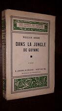DANS LA JUNGLE DE GUYANE - William Beebe 1933