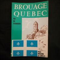 Brouage Quebec foi de pionniers par Père Maxime Le Grelle S.J 1982