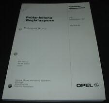 Werkstatthandbuch Opel Vectra B  Wegfahrsperre Prüfanleitung ab Modelljahr 1997