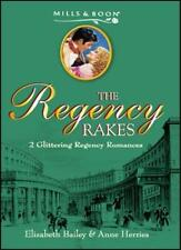 The Regency Rakes: 2 Regency Romances: Misfit Maid and An Ideal Match By Elizab