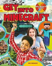 Get-Into-It Guides: Get into Minecraft by Vic Kovacs (2016, Paperback)