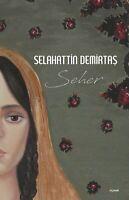 Seher Selahattin Demirtas (Yeni Türkce Kitap)