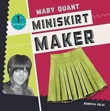 Mary Quant: Miniskirt Maker (Hardback or Cased Book)