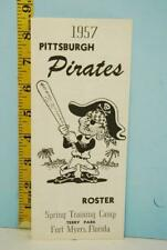 1957 Pittsburgh Pirates Baseball Spring Training Player Roster #RS127 T-17