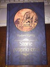 RUDYARD KIPLING STORIE PROPRIO COSì i grandi classici della fiaba  come nuovo