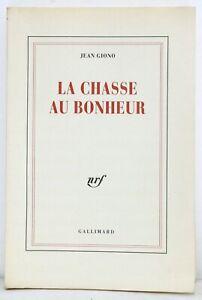 ÉDITION ORIGINALE La Chasse au Bonheur JEAN GIONO 1/56 ex. n° pur chiffon NRF éo