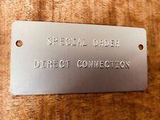 Special Order Direct Connection Mopar Fender Tag 340, 360, 383, Hemi, 440, 426