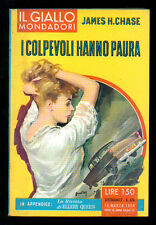 CHASE JAMES HADLEY I COLPEVOLI HANNO PAURA GIALLI MONDADORI 476 1958