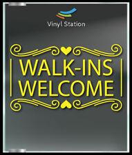 Walk Ins Welcome Business Store Sign Vinyl Decal Sticker Window Door