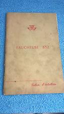 Massey Ferguson Faucheuse 832 Notice d'entretien   44 pages 1961