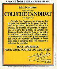 Affiche COLUCHE (présidentielle 1981) Reproduction sur 160g ***
