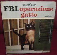 LIBRO VINTAGE BOOK DISNEY MONDADORI ANNI 60,FBI OPERAZIONE GATTO,1 EDIZIONE 1966