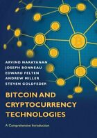 Bitcoin and Cryptocurrency Technologies A Comprehensive Introdu... 9780691171692