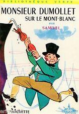 Monsieur DUMOLLET sur le Mont Blanc / SAMIVEL // Bibliothèque Verte / n° 44