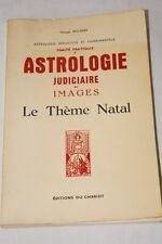 MUCHERY TRAITE ASTROLOGIE JUDICIAIRE EN IMAGES THEME NATAL 1984