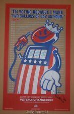 Tristan Eaton Vote For Change Barack Obama Poster Print Signed 2008 Gas Pump