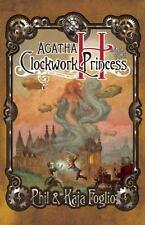 Girl Genius: Agatha H. & the Clockwork Princess by Phil & Kaja Foglio SIGNED HC