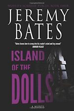 Island of the Dolls: Volume 4 (World's Scariest Places) NEW BOOK