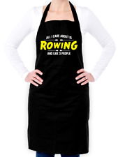 All I Care About Is Rowing Unisex Apron - Row - Rower - Boat - Kayak - Olympics