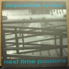 """IMPOSSIBLE TYMES/NEXT TIME PASSIONS split 7"""" OOP mid-90's indie-rock Spanish imp"""