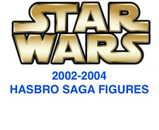 STAR WARS 2002 2003 2004 SAGA ACTION FIGURES *Many To Choose From* NEW * Hasbro