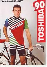 CYCLISME carte  cycliste CHRISTIAN CHAUBET équipe TOSHIBA 90