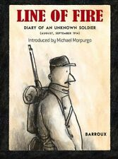 Line of Fire: Diary of an Unknown Soldier August - September 1914, Barroux, New