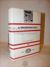 RACCONTI: Franco Sacchetti, IL TRECENTONOVELLE 1970 Einaudi Faccioli Novelliere