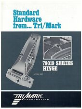 Tri/Mark 78019 Series Hinges Spec Sheet  On/Off Highway Equipment
