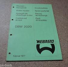 Ersatzteilkatalog Webasto Standheizung DBW 2020 Stand 11/1977