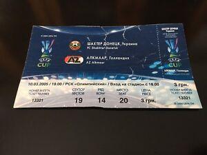 Ticket Match UEFA CUP FC Shakhtar Donetsk Ukraine - AZ Alkmaar Netherlands 2005